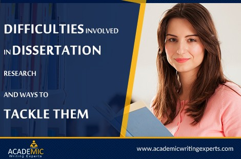 Difficulties Involved In Dissertation Research and Ways to Tackle Them