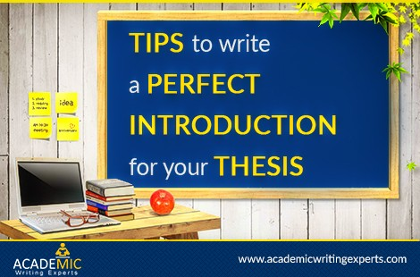 Tips To Write a Perfect Introduction for Your Thesis