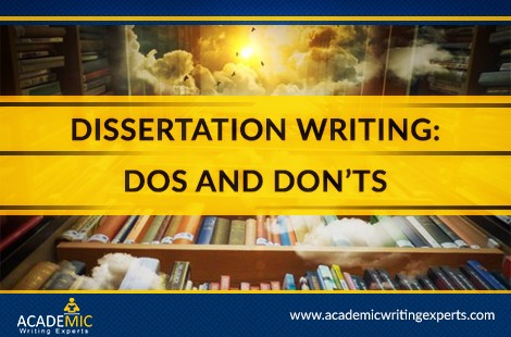 Dissertation Writing: Do's and Don'ts