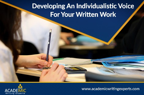 Developing an Individualistic Voice for Your Written Work