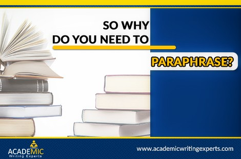 So Why Do You Need To Paraphrase?